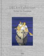 UBS Art Collection: To Art its Freedom